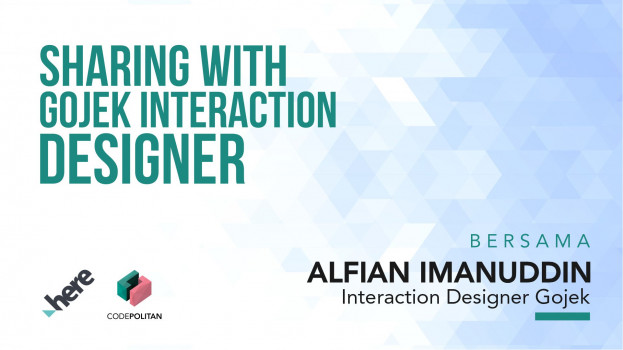 Sharing with Gojek Interaction Designer by Alfian