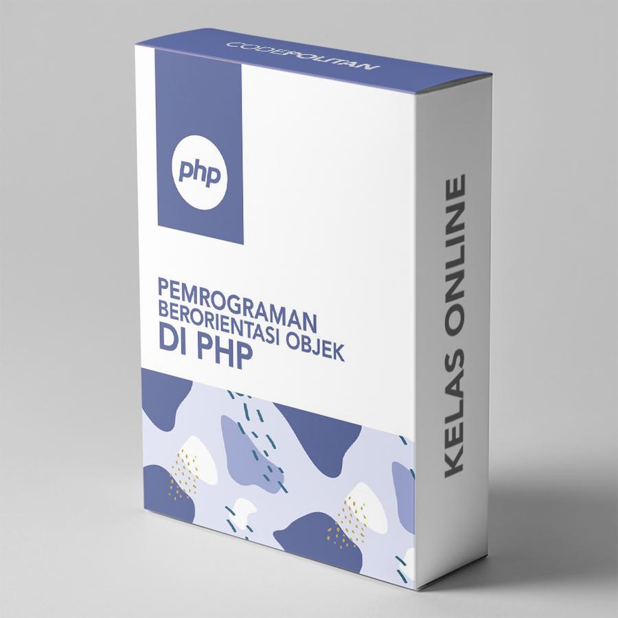Pemrograman Berorientasi Objek di PHP - Lanjutan
