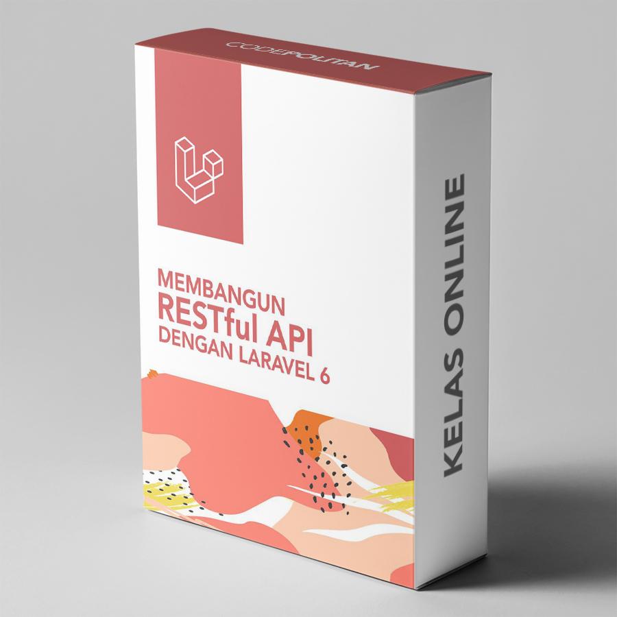 Membangun RESTful API dengan Laravel 6